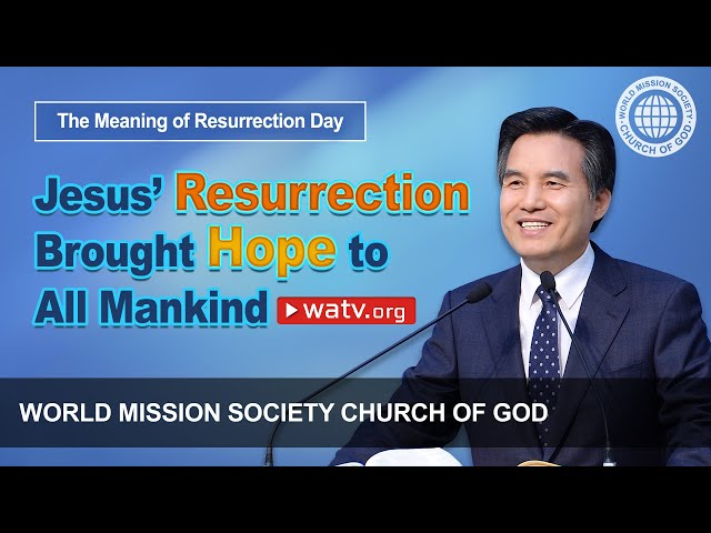 The Meaning of Resurrection Day, Christ Ahnsahnghong