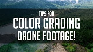 Tips For Color Grading Drone Footage - DaVinci Resolve 12 Tutorial