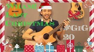 #Gig 20 -  Last Christmas - WHAM! Mp3
