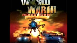 World War III Black Gold - Day III