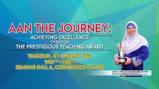 AAN The Journey 2018 - Assoc. Prof. Dr. Fauziah Part 01