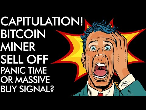 Bitcoin Miner Capitulation - Massive BUY Signal Or Time To PANIC?!?!