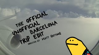 The Official Unofficial Barcelona Edit