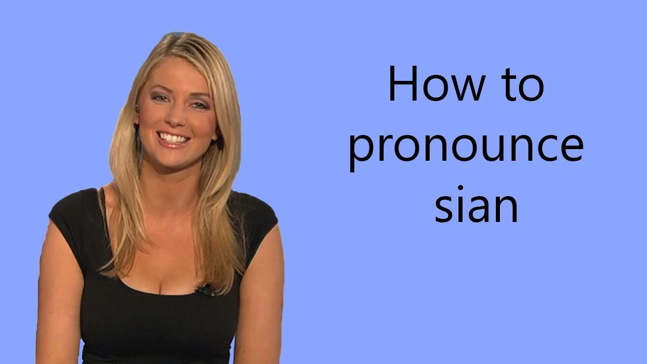 How to pronounce sian - YouTube