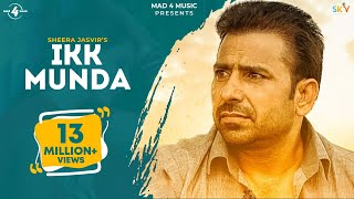New Punjabi Songs 2015 | IKK MUNDA | SHEERA JASVIR | Latest Punjabi Songs 2015