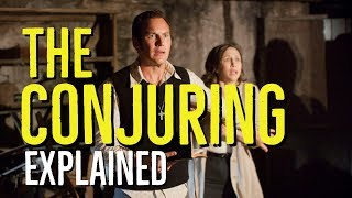 THE CONJURING (2013) Explained