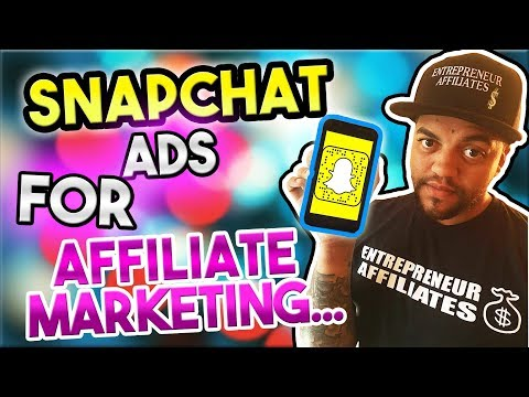 Snap Chat Ads For Affiliate Marketing Mp3