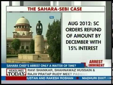 Subrata Roy's arrest imminent