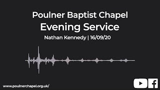 Evening Service 16th September | Nathan Kennedy