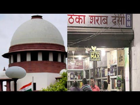 Supreme Court Orders Closure Of All Liquor Shops Along National, State Highways