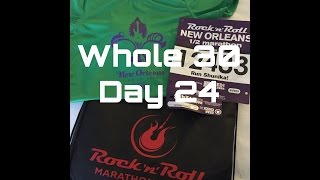 Whole 30 - Day 24 - New Orleans Race Day Preparation