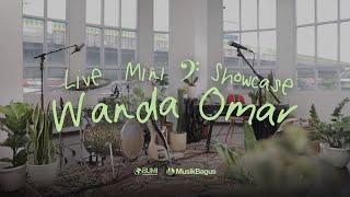 Live Mini Showcase Wanda Omar