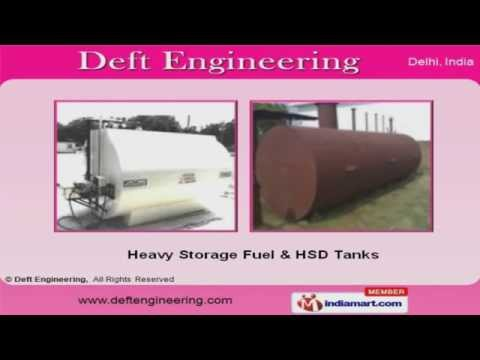 Heavy Storage Tanks  by Deft Engineering, New Delhi