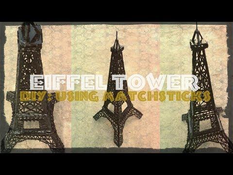 How To Make Eiffel Tower Using MatchSticks DIY Ep 2 | Mahnoor Rizvi | YouTube.