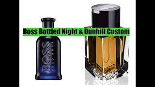 Dunhill Custom/Hugo Boss Bottled Night Fragrance Reviews