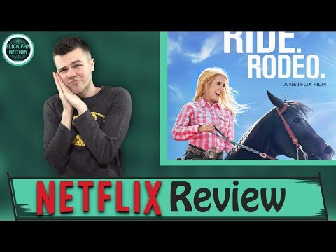 Walk Ride Rodeo Netflix Review Youtube
