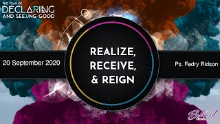 Download Mp3 Realize, Receive, & Reign By Ps. Fedry Ridson / 20 September 2020