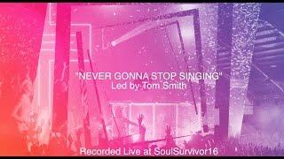Soul Survivor - Never Gonna Stop Singing (Lyric Video)