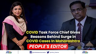 Maharashtra COVID Task Force Chief Gives Reasons Behind Surge in COVID Cases In State