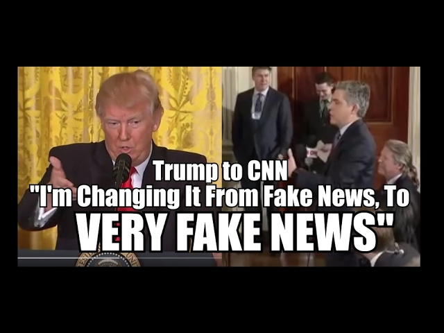 "President TRUMP: CNN is ""Very Fake News"""