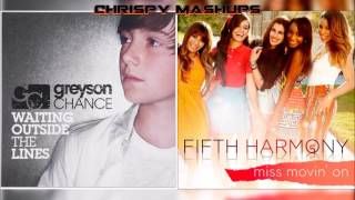 Greyson chance & fifth harmony - waiting outside the lines / miss movin' on mashup