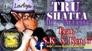 Tell Dem  - TruShatta  Ft  Silent Killer (S.K) & Ken G [APRIL 2014]