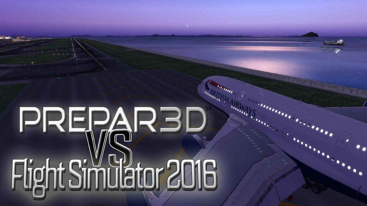 Flight Simulator 2016 Vs Prepar3d V3 2 Youtube