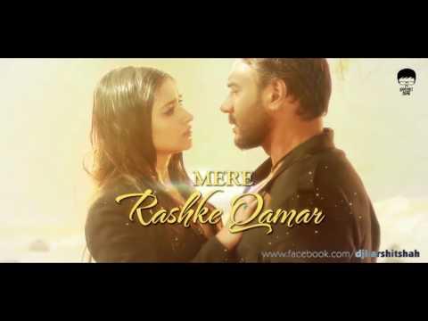 Mere Rashke Qamar  Remix  DJ Harshit Shah  Harsh GFX  Baadshaho  Ajay Devgn  Ileana