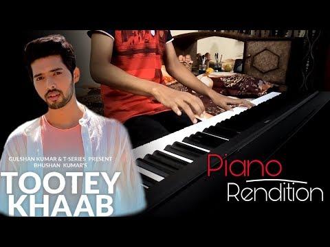 tootey-khaab-||-armaan-malik-||-piano-cover-||-songster,-kunaal-vermaa-||-shabby-||-bhusham-kumar