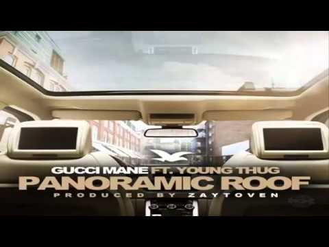 Gucci Mane - Panoramic Roof Ft Young Thug
