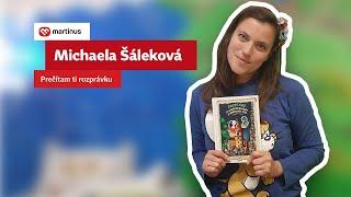 Michaela Šáleková: Prečítam ti rozprávku