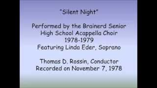 Silent Night - Linda Eder and the Brainerd Senior High School Acappella Choir 1978-1979