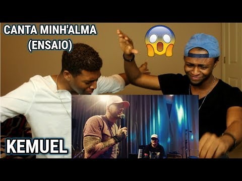 KEMUEL - CANTA MINH'ALMA (ENSAIO) (REACTION)