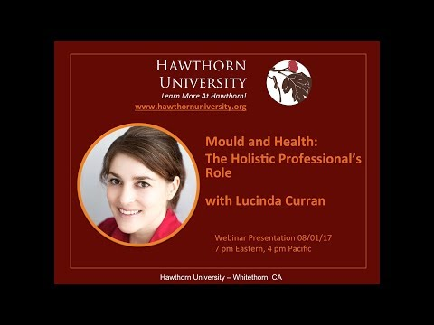 Mould and Health: The Holistic Professional's Role with Lucinda Curran