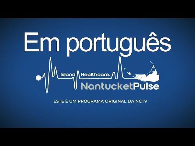 Nantucket Pulse - Atualização do Coronavírus - 3/24/2020
