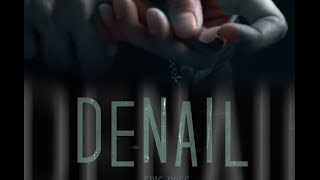 Denail by Eric Ross & SansMinds Creative Lab