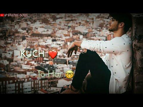 """kuch""😊-to-hai-jo-""neend""😴-aaye-kam-😖sad-kadak-love-filing-whatsapp-status-video"