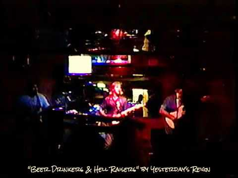 "Yesterday's Reign ""BeerDrinkers&HellRaisers'  @ AJ Roxx - Miami Bch"