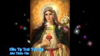 Đền tạ trái tim Mẹ - Mai Thiên Vân [Thánh ca]