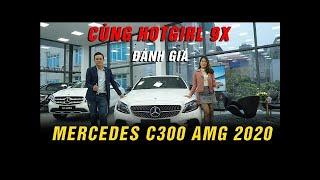 Đánh Giá Mercedes C300 AMG 2020 Cùng Hotgirl 9X  Lựa Chọn Tốt Nhất Phân Khúc Xe Sang