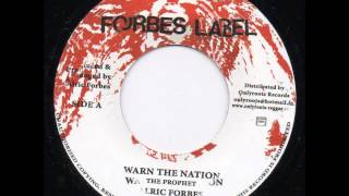 Alric Forbes - Warn The Nation.wmv
