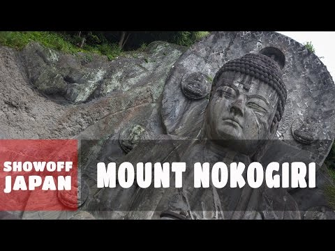 Day Trip In Japan | The Nokogiri Mountains