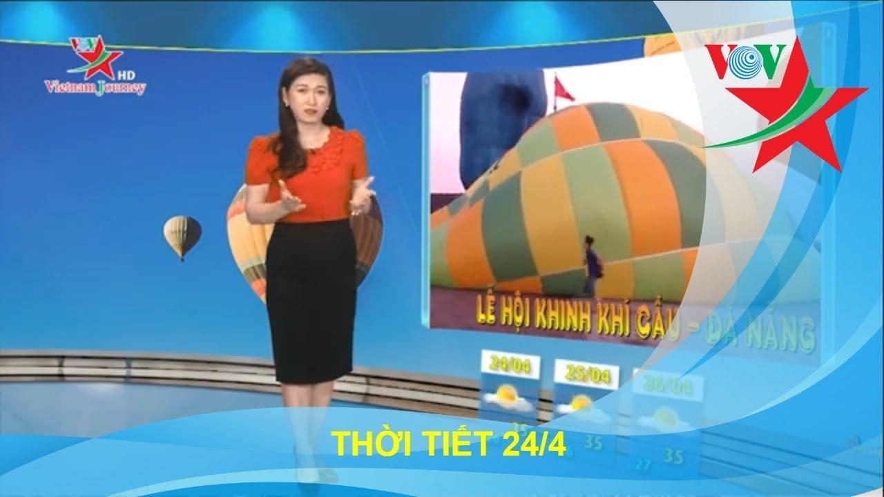 Dự báo thời tiết 3 ngày từ 24/04   Văn hóa du lịch