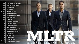 Michael Learns To Rock Greatest Hits Full Album 🎵 Best Of Michael Learns To Rock 🎵 MLTR Love Songs