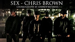 Andrew Baterina Choreography | @chrisbrown - Sex