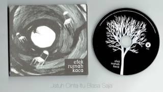 Efek Rumah Kaca - Efek Rumah Kaca ( full album )