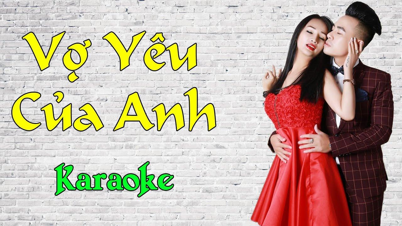 Vợ Yêu Của Anh ★ Nhạc Trẻ Karaoke Online HD | Beat Chất Lượng Cao