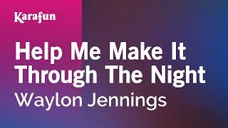 Karaoke Help Me Make It Through The Night - Waylon Jennings *