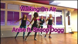 Zumba  Fitness -Walking on Air -Anise K feat Snoop Dogg
