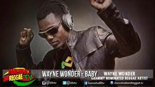 Wayne Wonder Baby –�singso Music –�dancehall –�reggae 2016